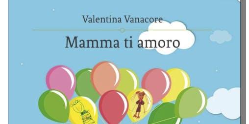 presentazione del libro MAMMA TI AMORO