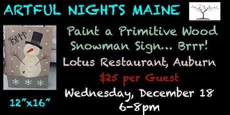 Paint a Primitive Wooden Snowman Sign, Brrr at Lotus tickets