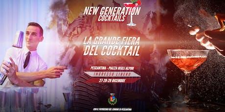 La grande fiera del Cocktail - New Generation cocktails - Pescantina VR biglietti
