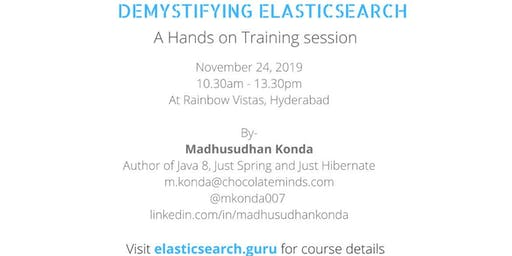 Demystifying Elasticsearch - Hands-on Training Session