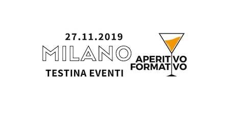 2° Aperitivo Formativo Milano - Novembre 2019 biglietti