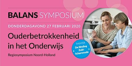 Ouderbetrokkenheid in het Onderwijs - Regiosymposium Balans Noord-Holland tickets