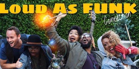 Loud As Funk w Myra Washington ( Hot Sauce Tour) tickets