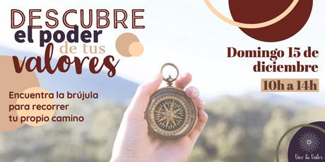 DESCUBRE EL PODER DE TUS VALORES tickets