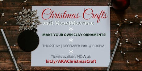 Christmas Crafts with A.K.A. & MountMacrame tickets