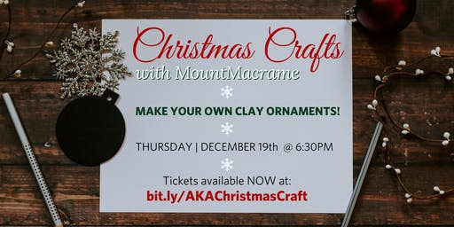Christmas Crafts with A.K.A. & MountMacrame