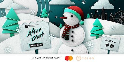 [LONDON] 11:FS Fintech Insider Presents: After Dark Christmas 2019