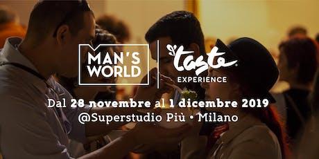TASTING LAB - MAN'S WORLD   TASTE EXPERIENCE biglietti
