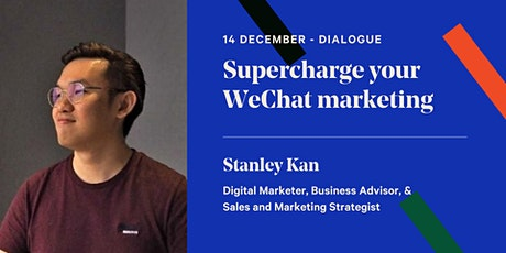 Supercharge your WeChat marketing tickets