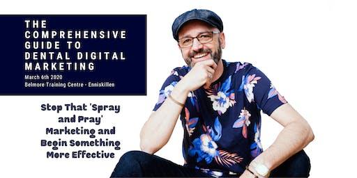 The Comprehensive Guide to Dental Digital Marketing -