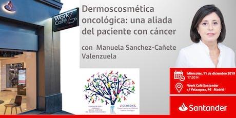 Dermoscosmética oncológica: una aliada  del paciente con cáncer entradas