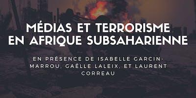 Débat : médias et terrorisme en Afrique subsaharienne