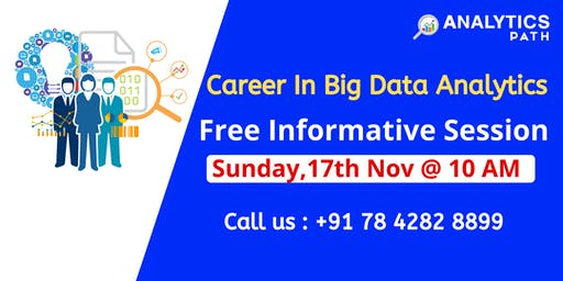 Big Data Analytics Free interactive Session On Sunday 17th Nov @ 10 AM