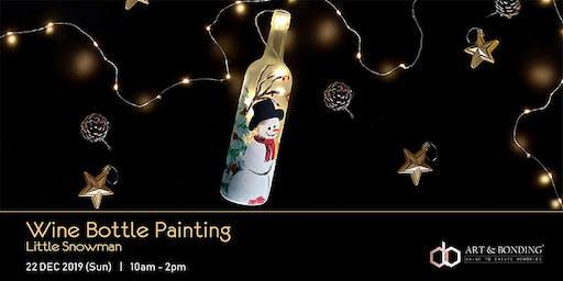 Christmas Workshop : Wine Bottle Painting - Little Snowman