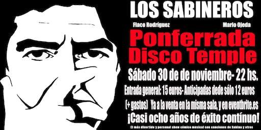 LOS SABINEROS en Ponferrada! Disco Temple!
