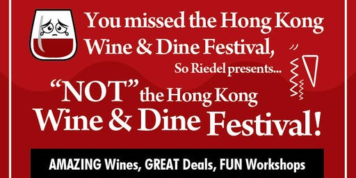 NOT the Hong Kong Wine & Dine Festival