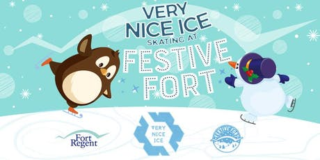 Very Nice Ice Skating at Festive Fort (Mon 16th Dec to Sun 22nd Dec) tickets