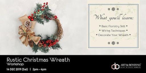 Christmas Workshop : Rustic Christmas Wreath