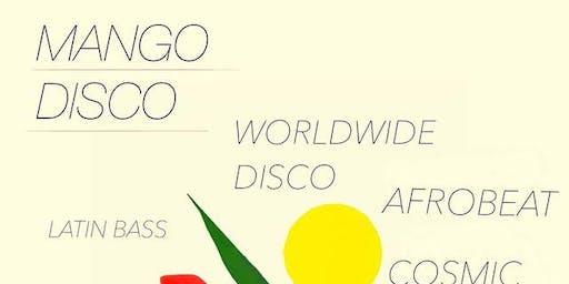 Mango Disco - Worldwide Disco vs Latin Beats with DJ Beloso