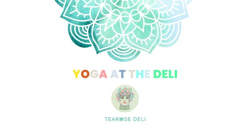 Yoga @ Tearose Deli