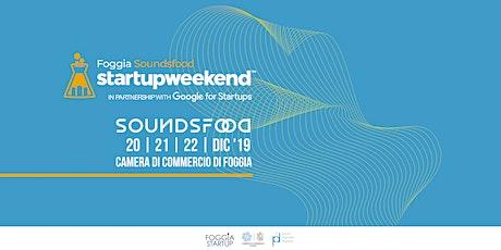 Startup Weekend Foggia 2019   SoundsFood biglietti