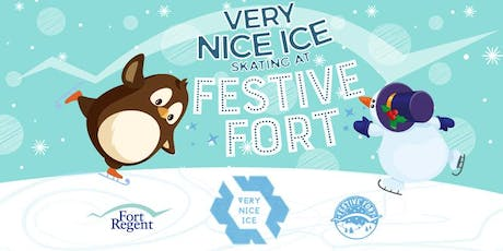 Very Nice Ice Skating at Festive Fort  (Fri 6th Dec to Sun 15th Dec) tickets