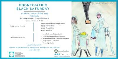 Odontoiatric Black Saturday