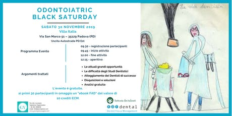 Odontoiatric Black Saturday biglietti