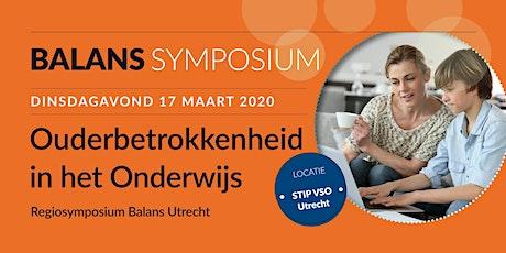 Ouderbetrokkenheid in het Onderwijs - Regiosymposium Balans Utrecht tickets