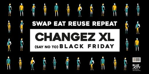 CHANGEZ XL - Black Friday Festival