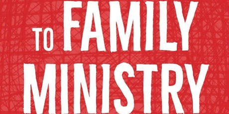 The Essential Guide for Family Ministry Launch tickets