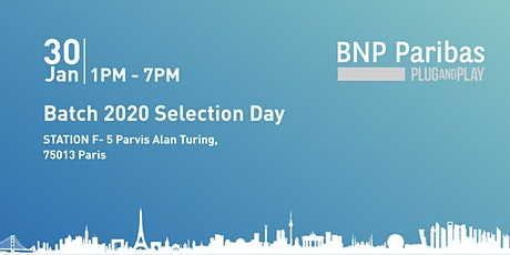 BNP Paribas -  Plug and Play Batch 2020 Selection Day Tickets