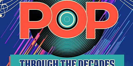 Pop! Through the Decades! tickets