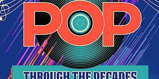 Pop! Through the Decades!