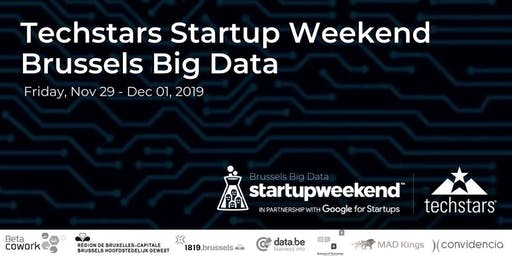 Techstars Startup Weekend Brussels Big Data 2019