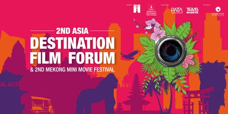 2nd Asia Destination Film Forum & 2nd Mekong Mini Movie Festival tickets