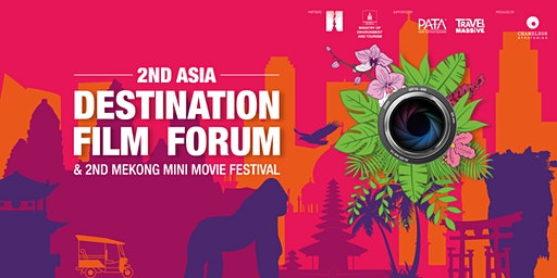 2nd Asia Destination Film Forum & 2nd Mekong Mini Movie Festival