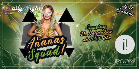 Ananas-Squad Party Tickets