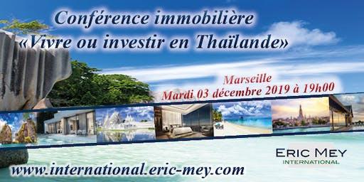 """Conférence """"Vivre ou investir en Thaïlande"""" à Marseille"""