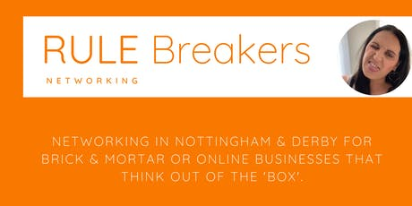 Rule Breakers Networking tickets