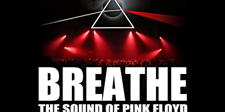 BREATHE...the sound of Pink Floyd tickets