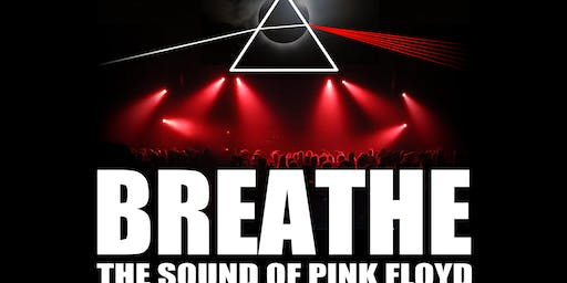 BREATHE...the sound of Pink Floyd