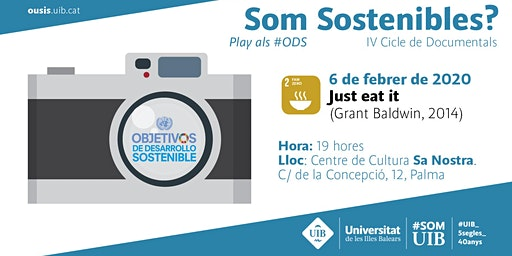 "Cicle de Documentals ""Som Sostenibles?"":  Just eat it"