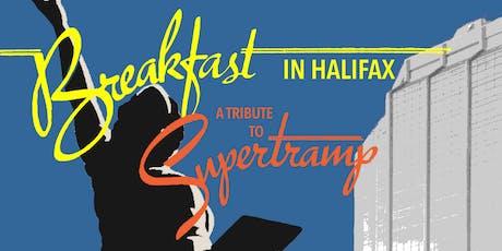 Breakfast In Halifax - A Tribute To Supertramp tickets