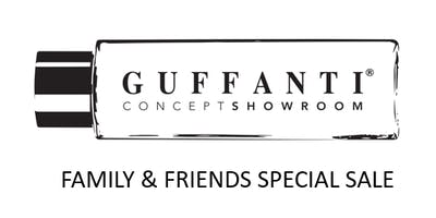 GUFFANTI SHOW-ROOM FAMILY & FRIENDS PRIVATE SALE