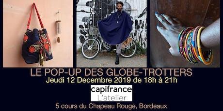 Bordeaux - Le Pop-Up Store des globe-trotters billets