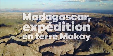 Madagascar, expédition en terre Makay billets