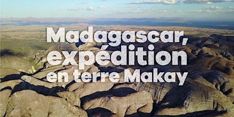 Madagascar, expédition en terre Makay tickets