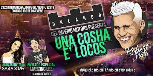 """Robert Nava """"Una Cocha e Locos"""" Orlando"""