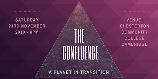 The Confluence - A planet in transition